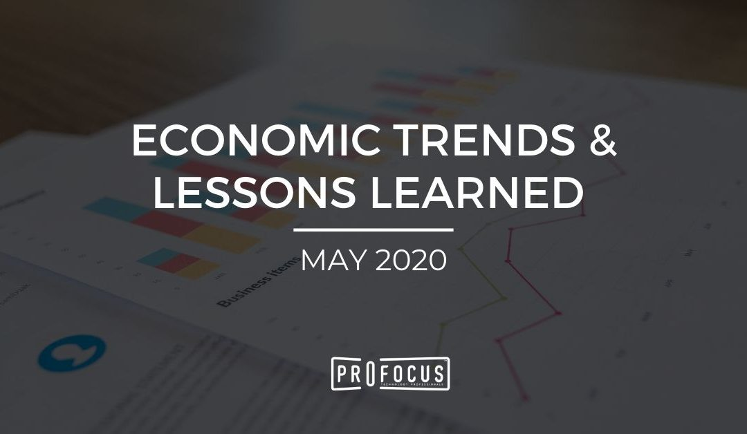 Economic Trends & Lessons Learned – May 2020